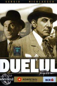 Duelul (1981) Film Romanesc online
