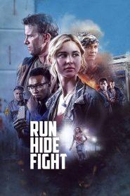 Run Hide Fight – Fugi, Ascunde-te, Luptă (2020)