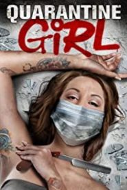 Quarantine Girl (2020)