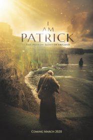 I Am Patrick: Sfântul patron al Irlandei
