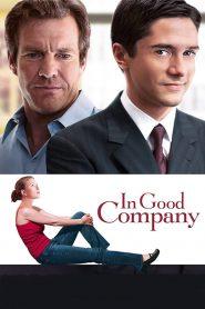 In Good Company – Șef și puțin mai mult (2004)