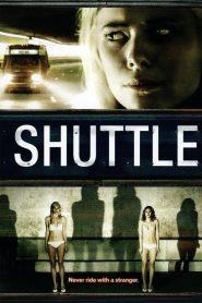 Shuttle – Autobuzul (2008)