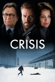 Crisis (2021) Film Online Subtitrat