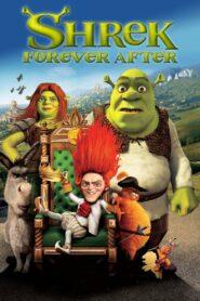 Shrek pentru totdeauna Film online
