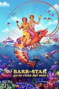 Barb and Star Go to Vista Del Mar Film online
