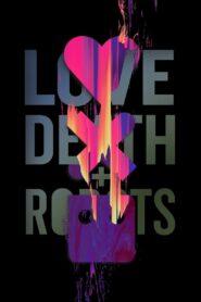 Dragoste, Moarte & Roboți