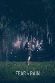 Fear of Rain Film online