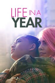 Life in a Year Film online