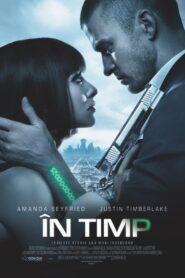 În timp Film online