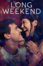 Long Weekend 2021 online subtitrat in romana