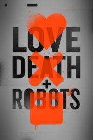Dragoste, Moarte & Roboți: Season 1