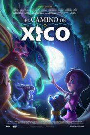 Călătoria lui Xico Film online