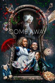 Come Away 2020 film online subtitrat in romana