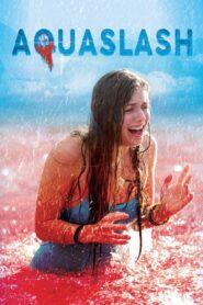 Aquaslash Film online